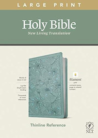 NLT Large Print Thinline Reference Bible, Filament Enabled Edition (Red Letter, LeatherLike, Floral Leaf Teal) by , 9781496444912