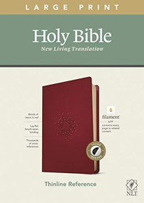 NLT Large Print Thinline Reference Bible, Filament Enabled Edition (Red Letter, LeatherLike, Aurora Cranberry, Indexed) by , 9781496445339