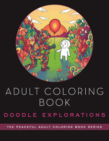 Adult Coloring Book: Doodle Explorations (Adult Coloring Book) by Lei Melendres, 9781944686154
