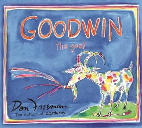 Goodwin the Goat by Don Freeman, 9781944686574