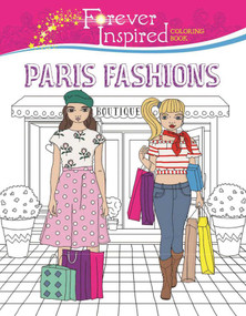 Forever Inspired Coloring Book: Paris Fashions by Karma Voce, 9781944686604