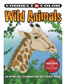 Connect and Color: Wild Animals (An Intricate Coloring and Dot-to-Dot Book) by Jessica Mazurkiewicz, 9781944686758