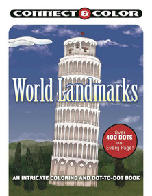 Connect and Color: World Landmarks (An Intricate Coloring and Dot-to-Dot Book) by Racehorse Publishing, 9781944686765