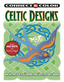 Connect and Color: Celtic Designs (An Intricate Coloring and Dot-to-Dot Book) by George Toufexis, 9781944686789
