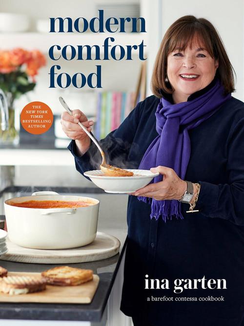 Modern Comfort Food (A Barefoot Contessa Cookbook) by Ina Garten, 9780804187060