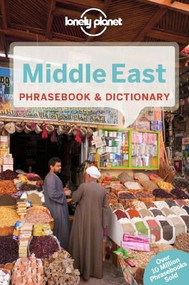 Lonely Planet Middle East Phrasebook & Dictionary (Miniature Edition) by Lonely Planet, Shalome Knoll, Mimoon Abu Ata, Yavar Dehghani, Siona Jenkins, Arzu Kurklu, Kathryn Stapley, 9781741791396