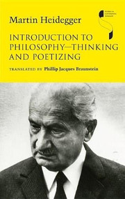 Introduction to Philosophy-Thinking and Poetizing by Martin Heidegger, Phillip Jacques Braunstein, 9780253355911