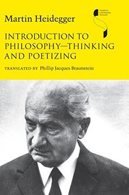 Introduction to Philosophy-Thinking and Poetizing - 9780253023803 by Martin Heidegger, Phillip Jacques Braunstein, 9780253023803