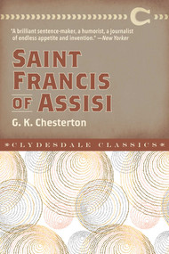 Saint Francis of Assisi - 9781945186813 by G. K. Chesterton, 9781945186813