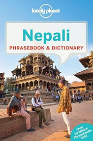 Lonely Planet Nepali Phrasebook & Dictionary (Miniature Edition) by Mary-Jo O''Rourke, Mary-Jo O'Rourke, Lonely Planet, Bimal Man Shrestha, Krishna Pradhan, 9781743211908