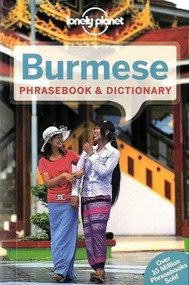 Lonely Planet Burmese Phrasebook & Dictionary (Miniature Edition) by Lonely Planet, Vicky Bowman, 9781743214336