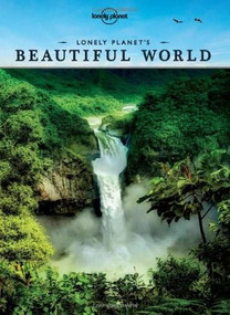 Lonely Planet's Beautiful World by Lonely Planet, Lonely Planet, 9781743217177
