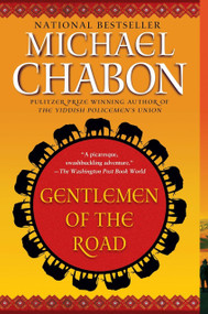Gentlemen of the Road (A Tale of Adventure [title page only]) by Michael Chabon, 9780345502070