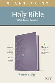 KJV Personal Size Giant Print Bible, Filament Enabled Edition (Red Letter, LeatherLike, Peony Lavender) by , 9781496447678