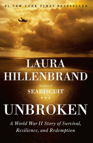 Unbroken (A World War II Story of Survival, Resilience, and Redemption) - 9781400064168 by Laura Hillenbrand, 9781400064168