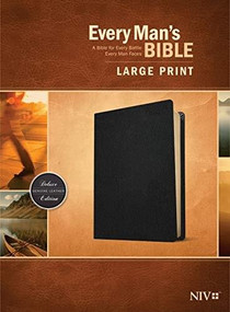 Every Man's Bible NIV, Large Print (Genuine Leather, Black) by Stephen Arterburn, Dean Merrill, 9781496447968