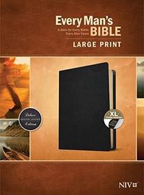 Every Man's Bible NIV, Large Print (Genuine Leather, Black, Indexed) by Stephen Arterburn, Dean Merrill, 9781496447975