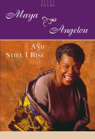 And Still I Rise (A Book of Poems) by Maya Angelou, 9780394502526