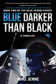 Blue Darker Than Black (A Thriller) - 9781945863271 by Mike Jenne, 9781945863271
