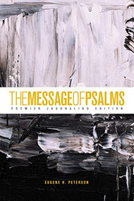 The Message of Psalms: Premier Journaling Edition (Softcover, Thunder Symphonic) by Eugene H. Peterson, 9781641583442