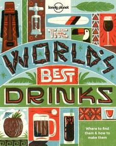 World's Best Drinks (Miniature Edition) by Lonely Planet Food, Lonely Planet Food, 9781760340612