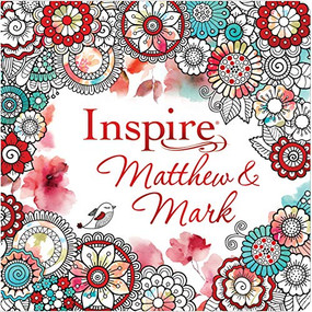 Inspire: Matthew & Mark (Softcover) (Coloring & Creative Journaling through Matthew & Mark) by , 9781496454980