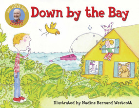 Down by the Bay - 9780517800584 by Raffi, Nadine Bernard Westcott, 9780517800584