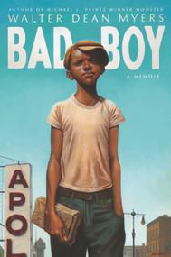Bad Boy (A Memoir) - 9780064472883 by Walter Dean Myers, 9780064472883