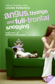 Angus, Thongs and Full-Frontal Snogging (Confessions of Georgia Nicolson) by Louise Rennison, 9780064472272