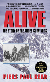 Alive (The Story of the Andes Survivors) by Piers Paul Read, 9780380003211