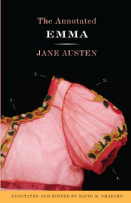 The Annotated Emma by Jane Austen, David M. Shapard, 9780307390776