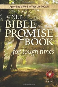 The NLT Bible Promise Book for Tough Times (Miniature Edition) by Ronald A. Beers, 9781414312354