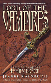 Lord of the Vampires by Jeanne Kalogridis, 9780440224426