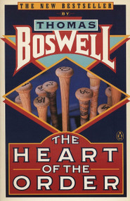 The Heart of the Order by Thomas Boswell, 9780140129878