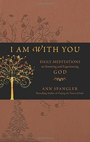 I Am with You by Ann Spangler, 9781414335995