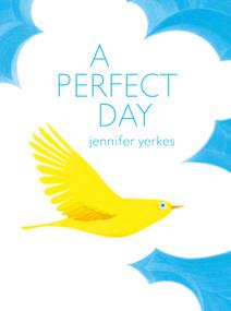 A Perfect Day - 9780802855770 by Jennifer Yerkes, 9780802855770
