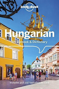 Lonely Planet Hungarian Phrasebook & Dictionary (Miniature Edition) by Christina Mayer, Lonely Planet, 9781786570703