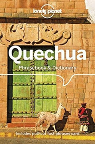 Lonely Planet Quechua Phrasebook & Dictionary (Miniature Edition) by Lonely Planet, Serafin M Coronel-Molina, 9781786570918