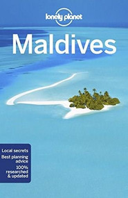 Lonely Planet Maldives by Lonely Planet, Tom Masters, Joe Bindloss, 9781786571687
