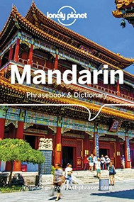 Lonely Planet Mandarin Phrasebook & Dictionary (Miniature Edition) by Anthony Garnaut, Lonely Planet, Tim Lu, 9781786571694