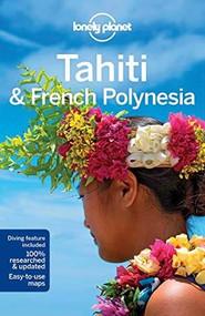 Lonely Planet Tahiti & French Polynesia - 9781786572196 by Celeste Brash, Lonely Planet, Jean-Bernard Carillet, 9781786572196