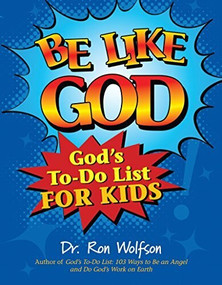 Be Like God (God's To-Do List for Kids) by Dr. Ron Wolfson, 9781580235105