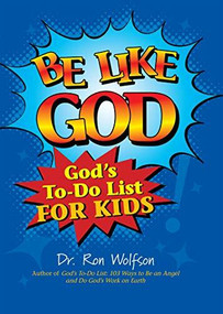 Be Like God (God's To-Do List for Kids) - 9781681629841 by Dr. Ron Wolfson, 9781681629841