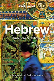 Lonely Planet Hebrew Phrasebook & Dictionary (Miniature Edition) by Gordana & Ivan Ivetac, Lonely Planet, Piotr Czajkowski, Richard Nebesky, Thanasis Spilias, 9781786573711