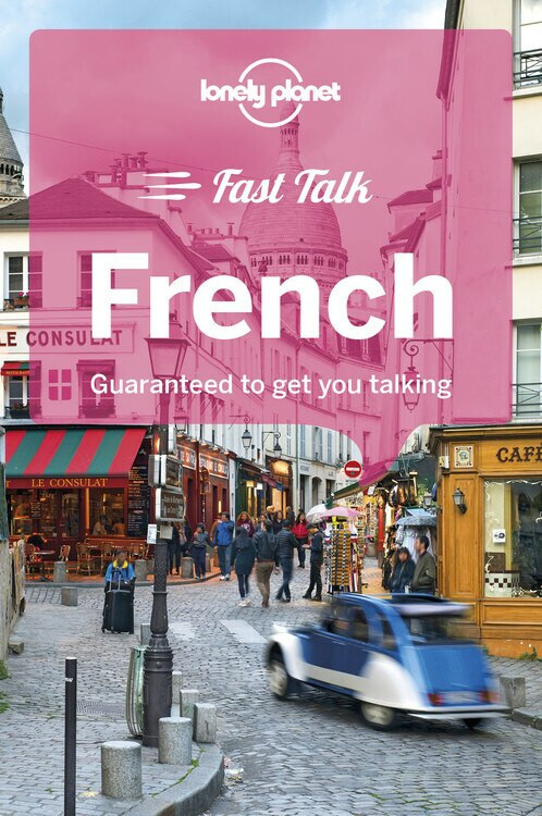 Lonely Planet Fast Talk French (Miniature Edition) by Lonely Planet, Michael Janes, Jean-Bernard Carillet, Jean-Pierre Masclef, 9781786573872