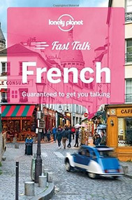 Lonely Planet Fast Talk French (Miniature Edition) by Michael Janes, Lonely Planet, Jean-Bernard Carillet, Jean-Pierre Masclef, 9781786573872