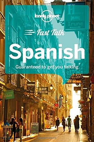 Lonely Planet Fast Talk Spanish (Miniature Edition) by Lonely Planet, Marta Lopez, Cristina Hernandez Montero, 9781786573896