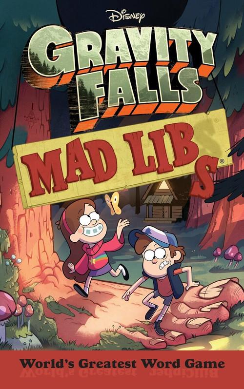 Gravity Falls Mad Libs by Laura Macchiarola, 9781524787134