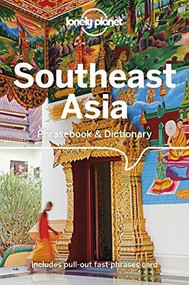 Lonely Planet Southeast Asia Phrasebook & Dictionary (Miniature Edition) by Lonely Planet, Bruce Evans, Ben Handicott, Jason Roberts, Natrudy Saykao, San San Hnin Tun, 9781786574855