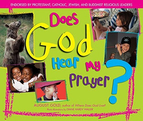 Does God Hear My Prayer? by August Gold, Diane Hardy Waller, 9781594731020